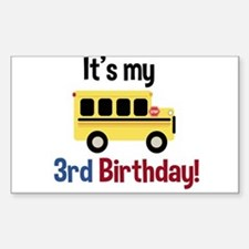 School Bus Its my 3rd Birthday Decal