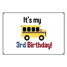 School Bus Its my 3rd Birthday Banner