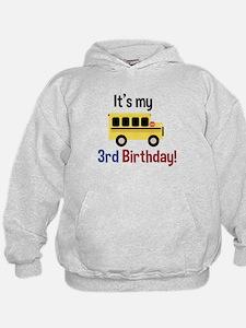 School Bus Its my 3rd Birthday Hoodie