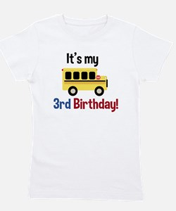 School Bus Its My 3Rd Birthday Girl's Tee