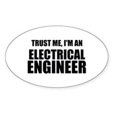Trust Me, Im An Electrical Engineer Decal