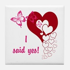 I Said Yes Tile Coaster