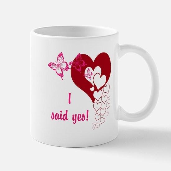 I Said Yes Mugs