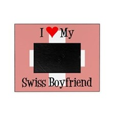 Love My Swiss Boyfriend Picture Frame