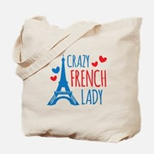 Crazy French Lady Tote Bag