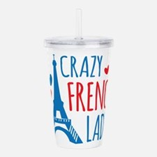 Crazy French Lady Acrylic Double-wall Tumbler