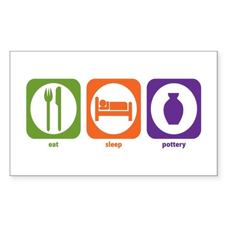 Eat Sleep Pottery Rectangle Sticker
