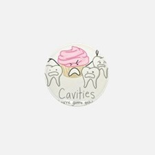 Cavities Mini Button (10 pack)