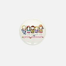 Girls' Weekend Mini Button (10 Pack)