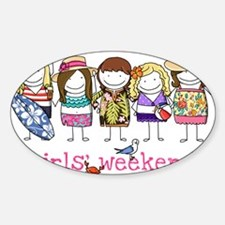 Girls' Weekend Decal