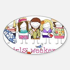 Girls' Weekend Sticker (Oval)