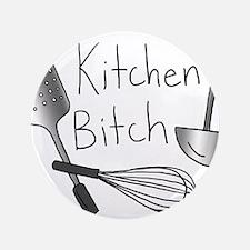 """Kitchen Bitch 3.5"""" Button"""