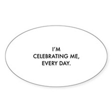 Celebrating Me Decal