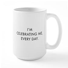 Celebrating Me Mug