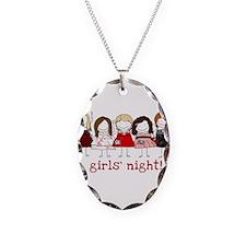 Girls Night Necklace