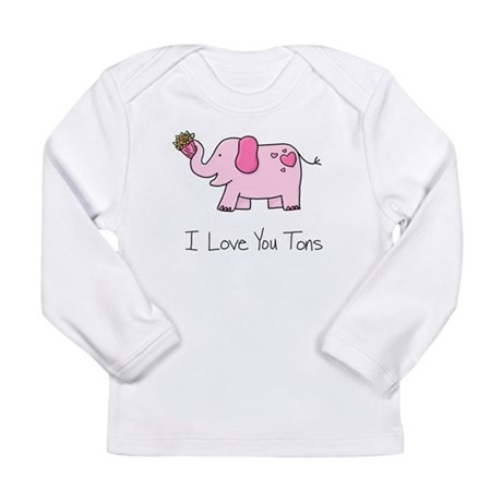I Love You Tons Long Sleeve Infant T-Shirt
