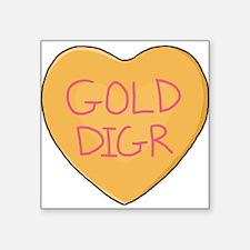 "GOLD DIGR Square Sticker 3"" x 3"""