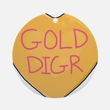 GOLD DIGR Ornament (Round)