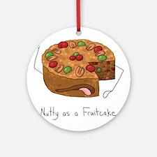 Nutty Fruitcake Ornament (Round)