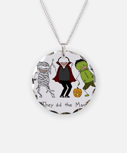They did the Mash Necklace