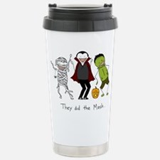 They did the Mash Stainless Steel Travel Mug