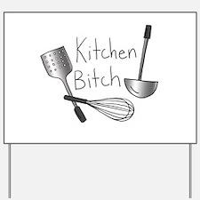 Kitchen Bitch Yard Sign