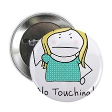 """No Touching - 2.25"""" Button (100 pack)"""