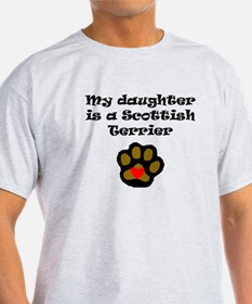 My Daughter Is A Scottish Terrier T-Shirt