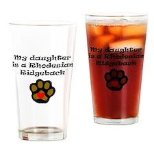 My Daughter Is A Rhodesian Ridgeback Drinking Glas