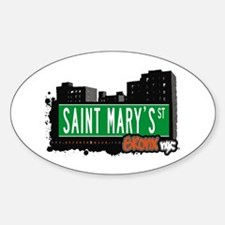 Saint Mary's St, Bronx, NYC Oval Decal