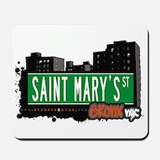 Saint Mary's St, Bronx, NYC  Mousepad