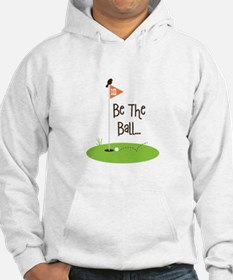 Be the Ball Hoodie