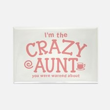 Im the CRAZY AUNT you were warned about Magnets