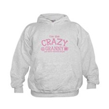 Im the crazy GRANNY you were warned about Hoodie