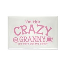 Im the crazy GRANNY you were warned about Magnets