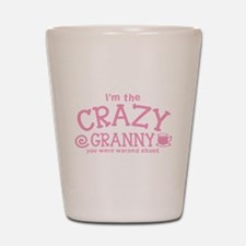 Im the crazy GRANNY you were warned about Shot Gla