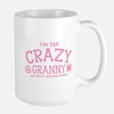 Im the crazy GRANNY you were warned about Mugs