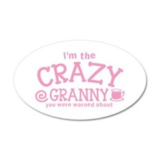 Im the crazy GRANNY you were warned about Wall Dec
