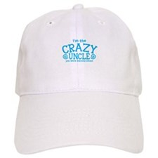 Im the CRAZY uncle you were warned about Baseball Cap