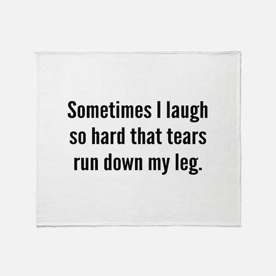 Sometimes I Laugh So Hard Stadium Blanket