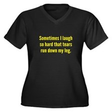 Sometimes I Laugh So Hard Women's Plus Size V-Neck