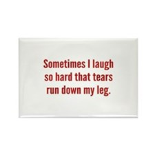 Sometimes I Laugh So Hard Rectangle Magnet (10 pac