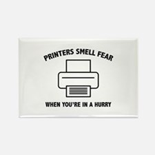 Printers Smell Fear Rectangle Magnet
