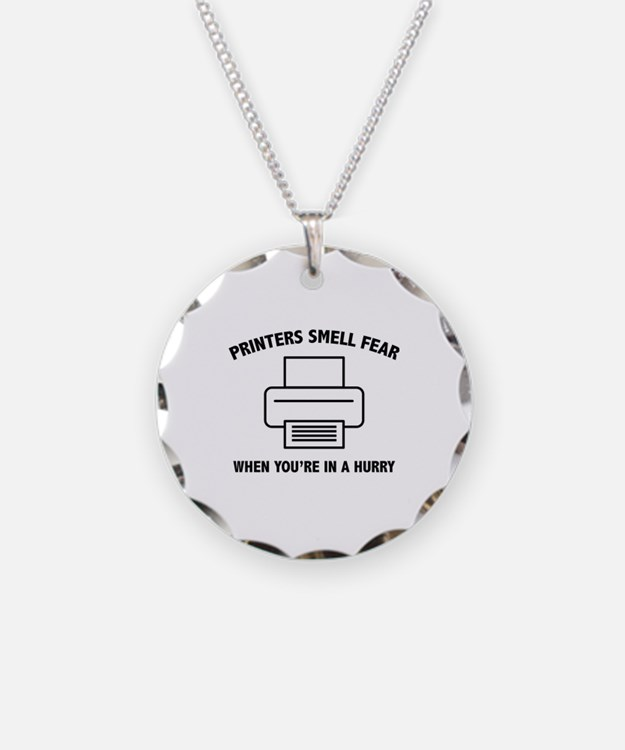 Printers Smell Fear Necklace