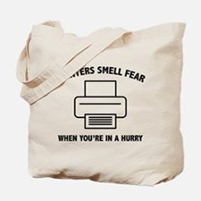 Printers Smell Fear Tote Bag