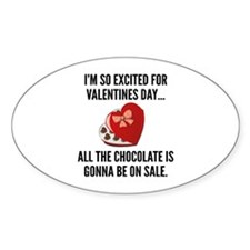 I'm So Excited For Valentine's Day... Decal