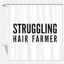 Struggling Hair Farmer Shower Curtain