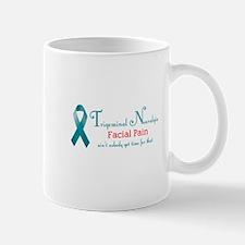 Trigeminal Neuralgia Facial Pain No Time Mugs