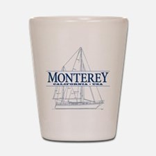 Monterey - Shot Glass