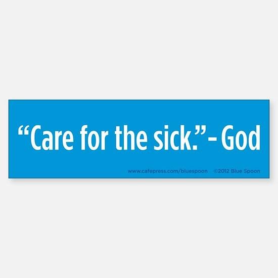 Care For The Sick Bumper Sticker (Blue)